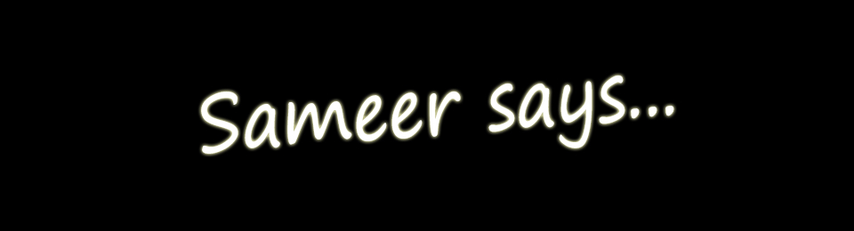 Sameer says…